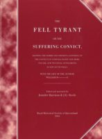The Fell Tyrant: or the suffering convict